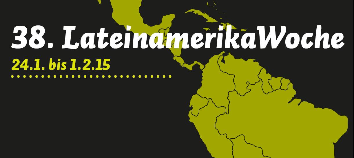 38. Lateinamerikawoche vom 24.1. bis zum 1.2.15