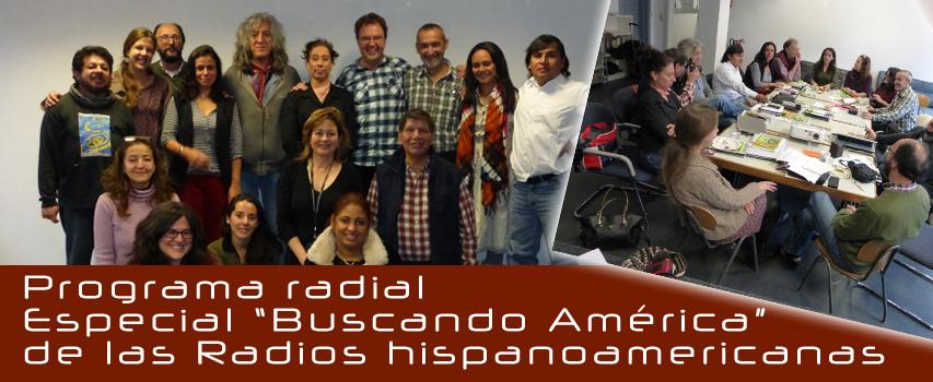 """Especial de las radios hispanoamericanas """"Buscando América"""""""