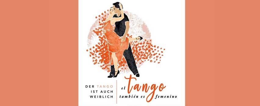 Tango ist auch weiblich