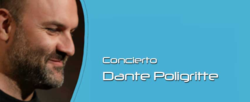 Konzert: Dante Poligritte