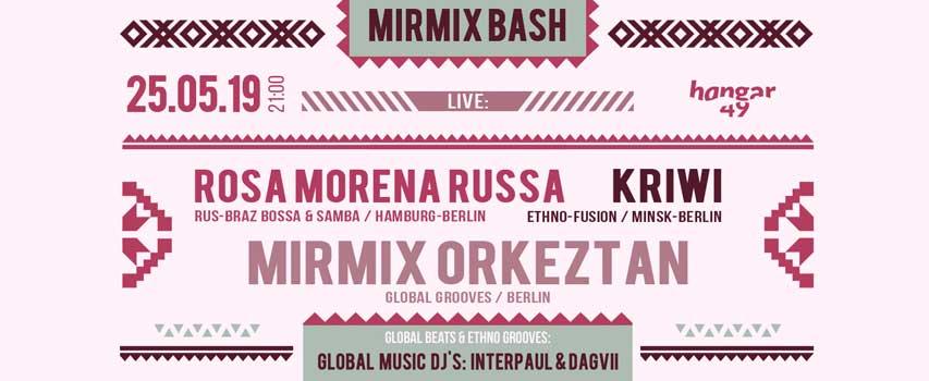 MirMix Orkeztan, Rosa Morena Russa, KRIWI & DJs