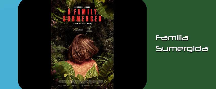 Kino: Die untergegangene Familie – Familia sumergida
