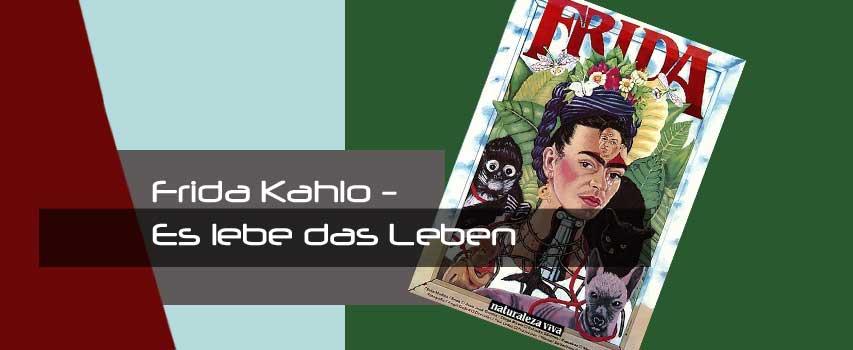 Kino: Frida Kahlo – Es lebe das Leben