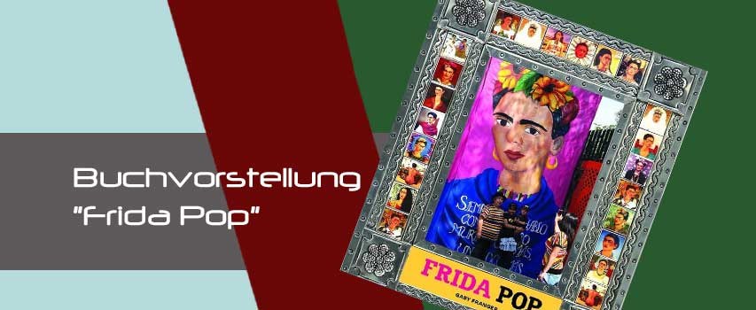 """Buchvorstellung """"Frida Pop"""""""