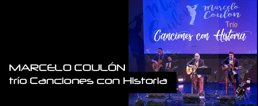 Konzert: MARCELO COULÓN, trío Canciones con Historia