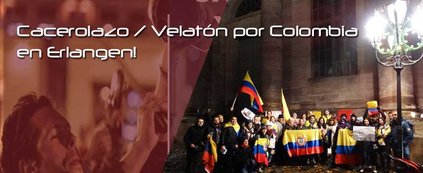 Cacerolazo / Velatón por Colombia en Erlangen!