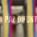 "Estreno del documental colombiano ""La Paz Difunta"""