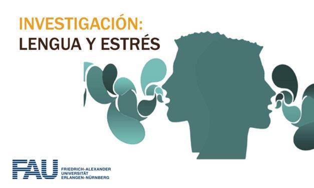 Investigación: Lengua y estrés