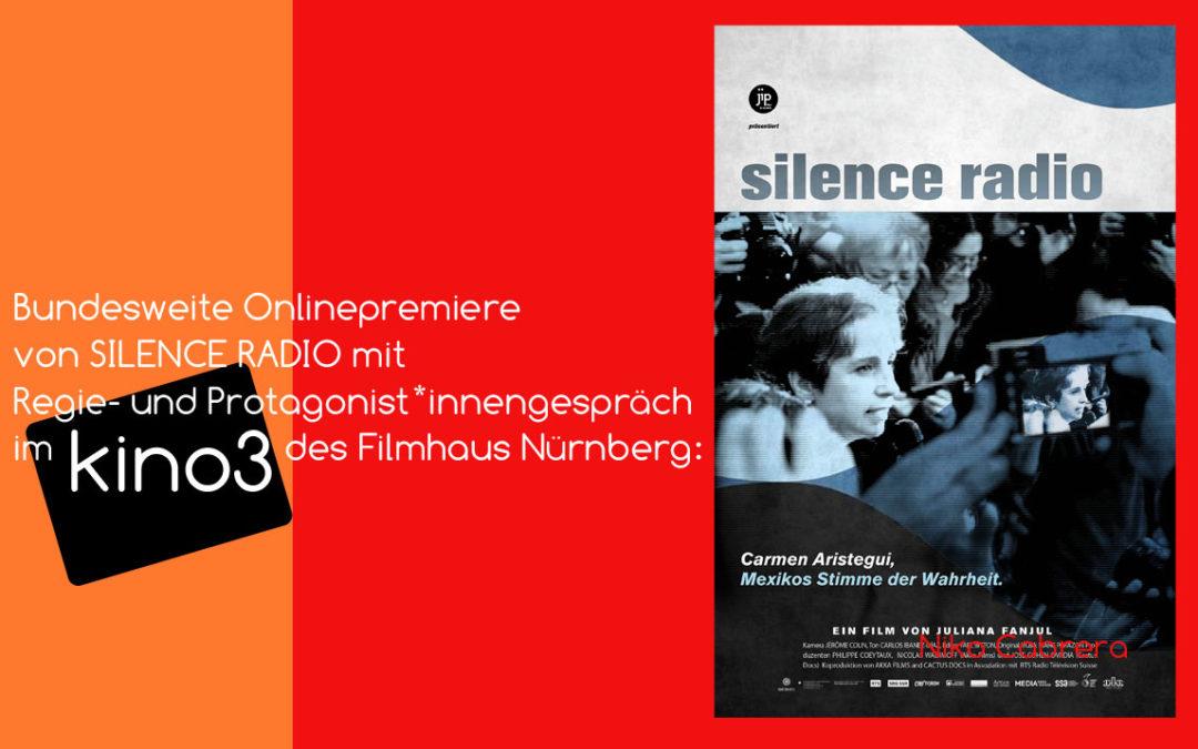 Bundesweiter Onlinekinostart von SILENCE RADIO im kino3 mit Live-Premierengespräch