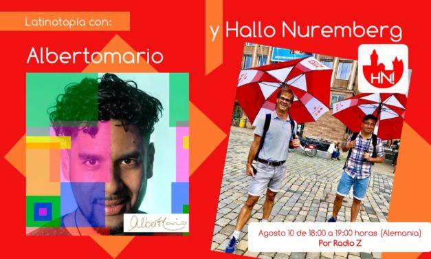 Hallo Nuremberg y Albertomario en Latinotopia